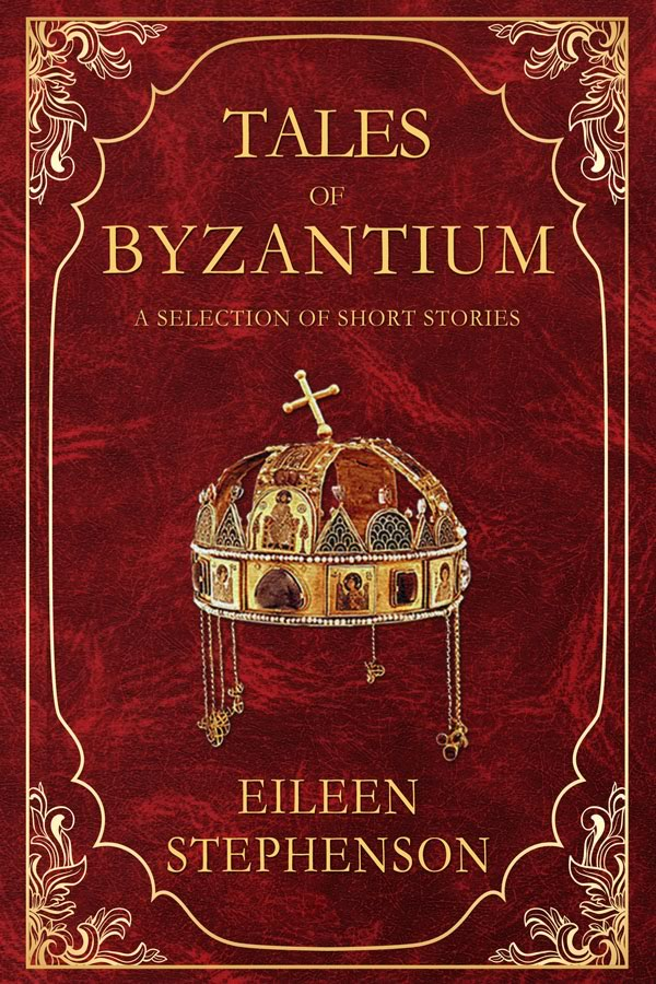 Tales of Byzantium by Eileen Stephenson