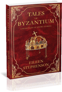 Tales of Byzantium, by Eileen Stephenson